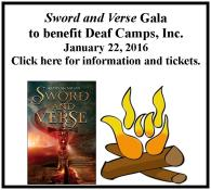 Sword and Verse Gala to benefit Deaf Camps, Inc.  January 22, 2016 Click here for more information.